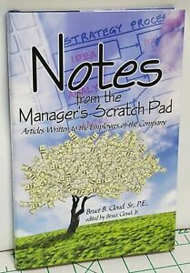 NOTES FROM THE MANAGERS SCRATCH PAD 9781438941097 BRUCE CLOUD