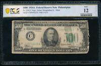 AC 1934A $500 FIVE HUNDRED DOLLAR BILL Philadelphia PCGS 12 details