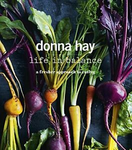 Life in Balance by Donna Hay Book The Fast Free Shipping