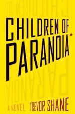 Children of Paranoia by Trevor Shane rare ARC copy NEW