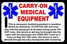 Carry-On Medical Equipment  Bag Tag - TSA - CPAP BiPAP APNEA POC