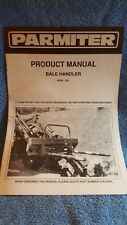 Parmiter Product Manual hay or straw Bale handler