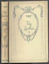 Vers Ispahan par Pierre LOTI Peinture fastueuse de la Perse  Éditions NELSON