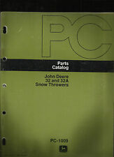 John Deere 32 And 32A Snow Thrower Parts Catalog