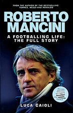 Roberto Mancini Biography - A Footballing Life - The Full Story Manchester City