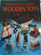 Designing & Making Wooden toys by Terry Kelly + Illustrated