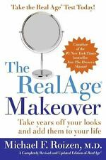 The Realage Makeover by Michael F. Roizen (2005, Paperback)