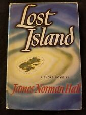 James Norman Hall LOST ISLAND 1944 HC DJ very good