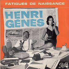 """45 T EP  HENRI GENES  """"FATIGUES DE NAISSANCE"""""""