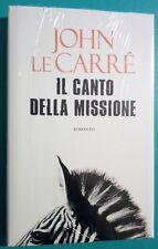 IL CANTO DELLA MISSIONE, John Le Carré, Mondolibri