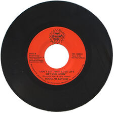 """RUDOLPH TAYLOR  """"DON'T LET YOUR LOVE LIFE GET YOU DOWN""""    70's SOUL  LISTEN!"""