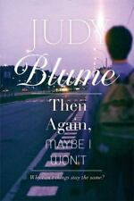 Then Again, Maybe I Won't by Judy Blume (2014, Trade Paperback)