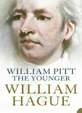 William Pitt the Younger: A Biography,William Hague