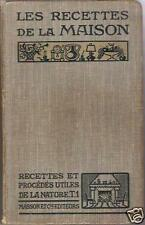 Les Recettes De La Maison : Procédés Utiles de la Nature - A. Chaplet - Ed. 1913