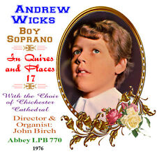 Andrew Wicks Boy Soprano - Treble - In Quires & Places 17