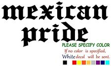 MEXICAN PRIDE Vinyl Decal Sticker Car Window laptop tablet truck netbook 7""