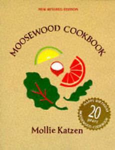 Moosewood Cookbook Katzen, Mollie Good Book