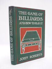 More details for 1905 - the game of billiards & how to play it by john roberts hb illustrated