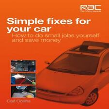 Simple Fixes for Your Car: How to do small jobs yourself and save money
