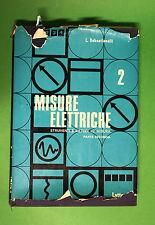Misure Elettriche Vol. 2 di L. Sebastianelli - 1^ ed. Laterza 1968