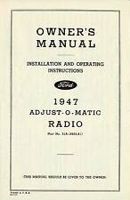NOS GENUINE 1947 FORD OWNER'S MANUAL INSTALLATION OPERATING ADJUST-O-MATIC RADIO