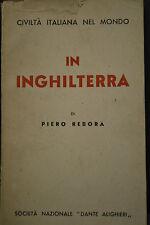 Civiltà italiana nel mondo, Piero Rebora, IN INGHILTERRA, 1938.