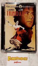 TRINIDAD DVD Jewel Box Columbia R.Hayworth G.Ford Fuori Catalogo COME NUOVO SC11