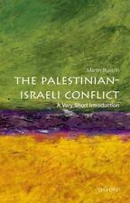 The Palestinian-Israeli Conflict: A Very Short Introduction: By Bunton, Martin
