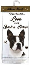 "BOSTON TERRIER Kitchen Towel 18"" by 26"" All You Need is...Love & a Bulldog"