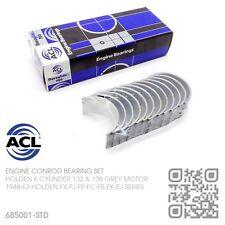 ACL CONROD BEARINGS STAND 132-138 6 CYL GREY MOTOR HOLDEN FX-FJ-FE-FC-FB-EK-EJ