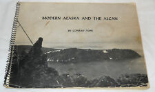 modern alaska and the alcan by conrad puhr