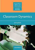 Classroom Dynamics by Hadfield, Jill (Paperback book, 1992)