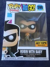 #599 ROBIN WITH BABY TEEN TITANS GO! EXCLUSIVE HOT TOPIC POP VINYL FUNKO (#USA1)