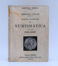 STORIA Manuali HOEPLI - Ambrosoli Gnecchi NUMISMATICA manuale elementare 1915