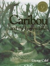 Caribou and the Barren Lands Calef, George Paperback