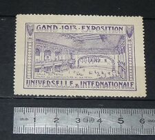 CINDERELLA TIMBRE 1913 EXPOSITION UNIVERSELLE INTERNATIONALE GAND BELGIQUE GENT