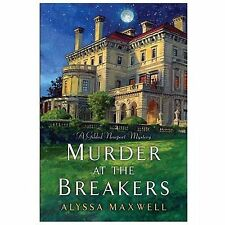 Murder At The Breakers Alyssa Maxwell New