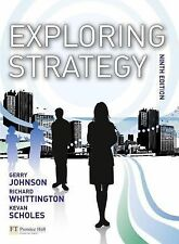 Exploring Strategy by Kevan Scholes, Richard Whittington and Gerry Johnson...