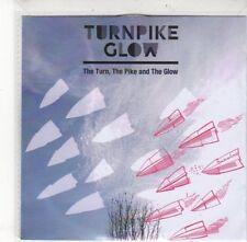 (DK759) Turnpike Glow, The Turn The Pike & The Glow - 2012 DJ CD