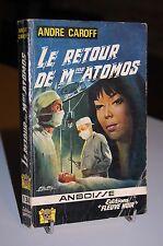 LE RETOUR DE MME ATOMOS André Caroff  Angoisse 134