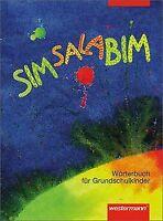 SIMSALABIM: Wörterbuch: Wörterbuch für Grundschulkinder ...   Buch   Zustand gut