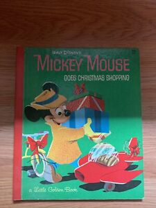 A Little Golden Book: Walt Disney's Mickey Mouse Goes Christmas Shopping 1953