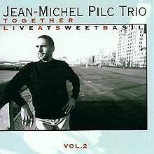 Together-Live at Sweet Ba von Jean Michel Pilc | CD | Zustand gut