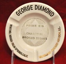 George Diamond Restaurant Steaks Vtg Advertising Ashtray Chicago, Palm Springs