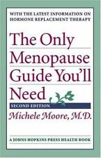 NEW - The Only Menopause Guide You'll Need (A Johns Hopkins Press Health Book)