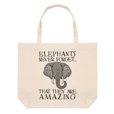 Elephants Never Forget That They Are Amazing Large Beach Tote Bag - Funny