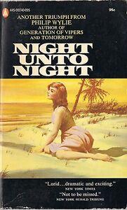 Night unto Night by Philip Wylie