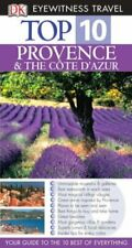 Provence Anmd the Cote D'Azur (DK Eyewitness Top 10 Travel Guide) By Robin Gaul