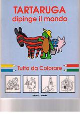 Tartaruga dipinge il mondo - Dami Editore - Libro nuovo in offerta!