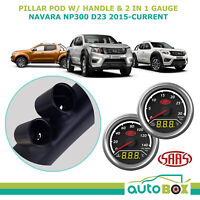 SAAS Pillar Pod w/ 2in1 Boost EGT Water Oil Gauge for Navara NP300 D23 2015-on